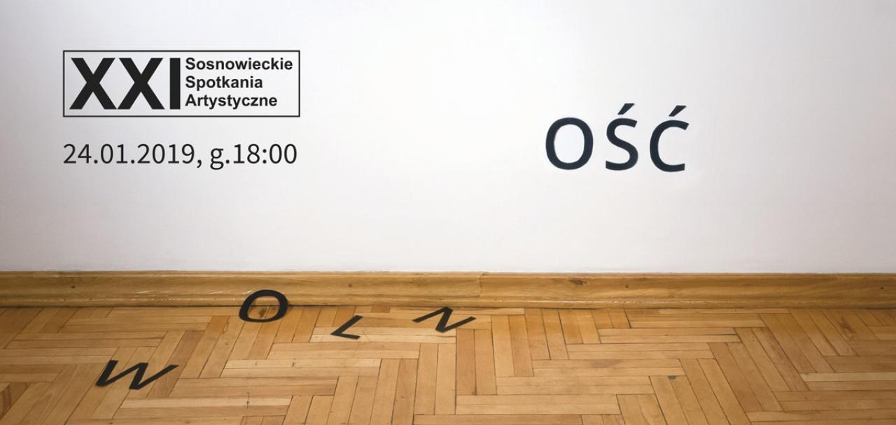 """Wernisaż wystawy """"Wolność"""" XXI Sosnowieckich Spotkań Artystycznych"""