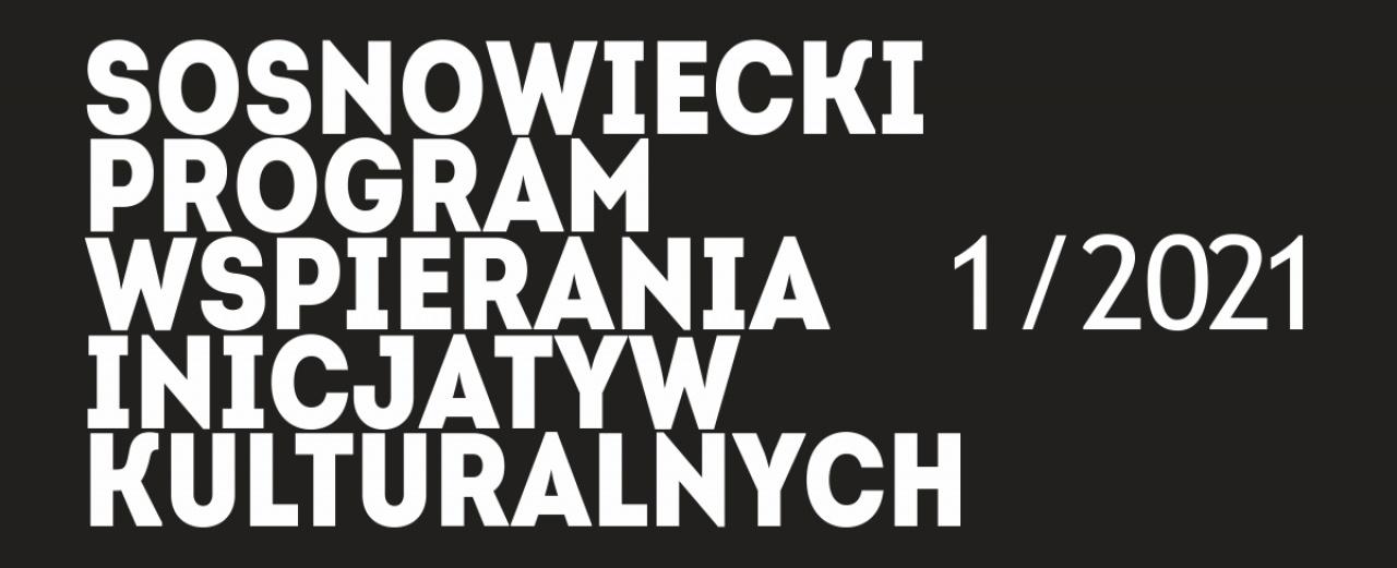 Kolejna edycja Sosnowieckiego Programu Wspierania Inicjatyw Kulturalnych
