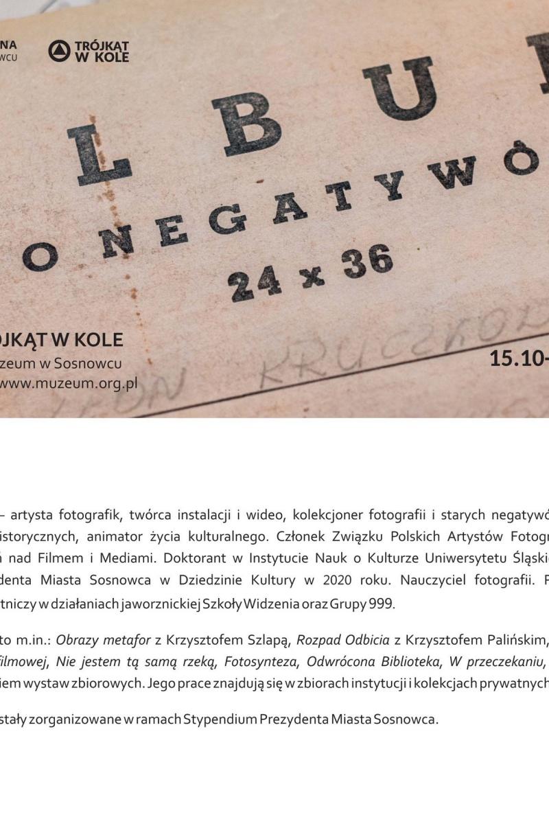 Album do negatywów – wystawa Kamila Myszkowskiego
