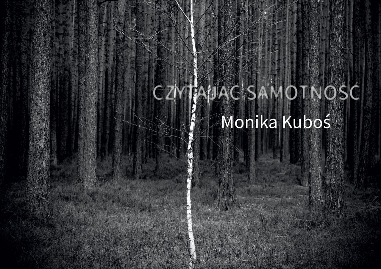 """Wystawa w TwK: """"Czytając samotność"""". Monika Kuboś – fotografia"""