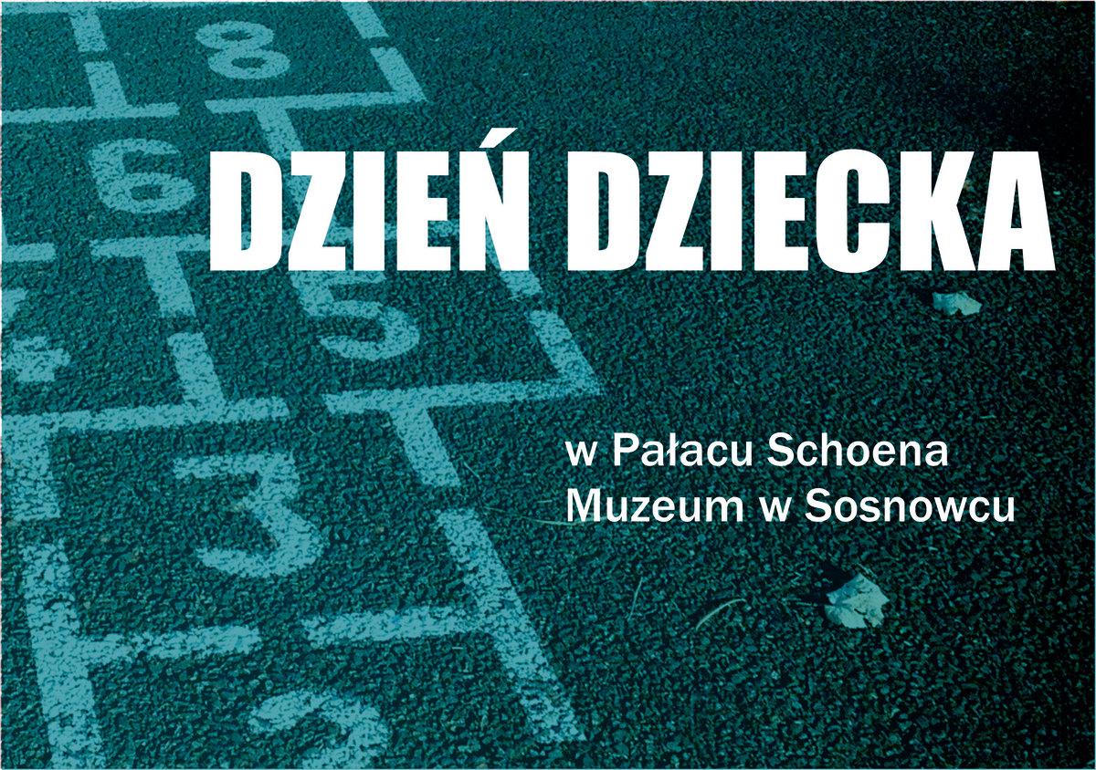 Dzień dziecka w Pałacu Schoena Muzeum w Sosnowcu
