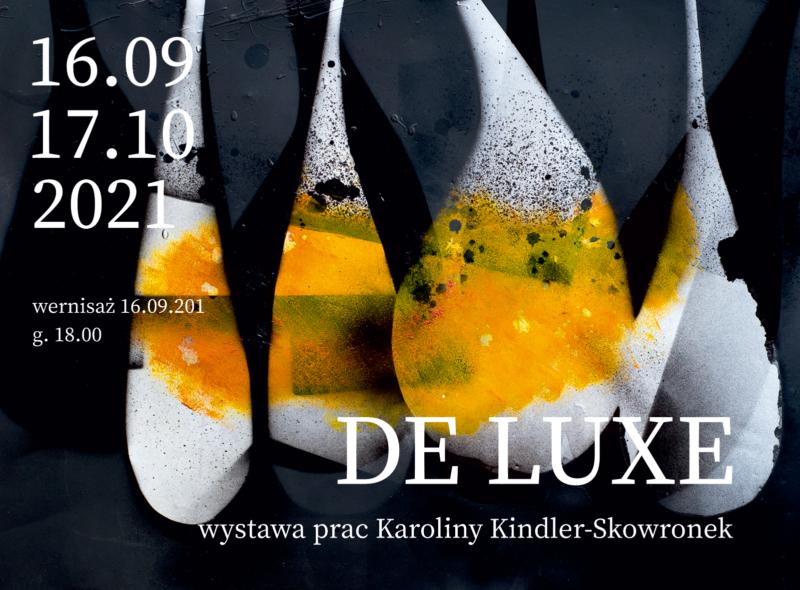 Wystawa w Galerii TwK: Karolina Kindler-Skowronek – DE LUXE